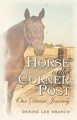 Horse at the Corner Post, Branco, Denise Lee