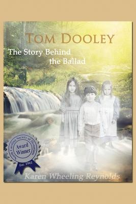Image for Tom Dooley The Story Behind the Ballad