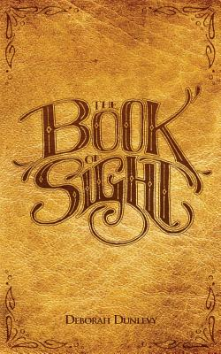 Image for The Book of Sight (Volume 1)