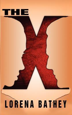 The X, Bathey, Lorena M.