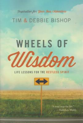 Image for Wheels of Wisdom: Life Lessons for the Restless Spirit
