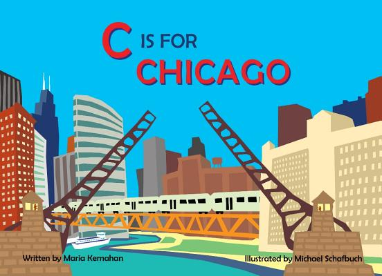 Image for C is for Chicago (Alphabet Cities)