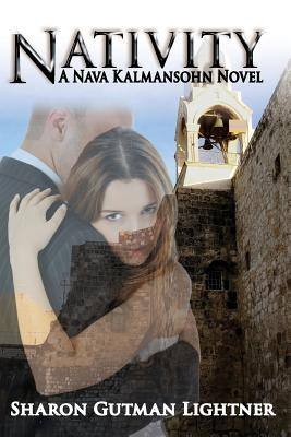 Nativity: A Nava Kalmansohn Novel, Lightner, Sharon Gutman