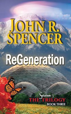 Image for ReGeneration: Book Three of the Solarium-3 Trilogy