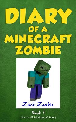 Diary of a Minecraft Zombie Book 1: A Scare of A Dare (Volume 1), Zombie, Zack