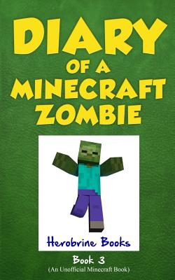 Image for Diary of a Minecraft Zombie Book 3: When Nature Calls (Volume 3)