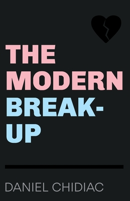 Image for The Modern Break-Up