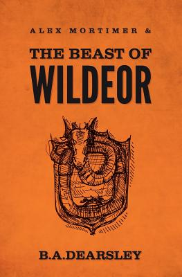 Image for Alex Mortimer & The Beast of Wildeor