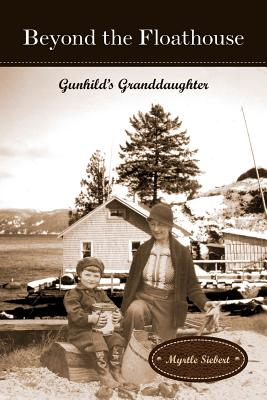 Image for Beyond the Floathouse: Gunhild's Granddaughter