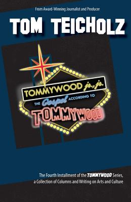 Tommywood Jr., Jr: The Gospel According to Tommywood, Teicholz, Tom