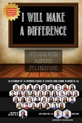 Image for I Will Make a Difference: Students Aspire to Inspire