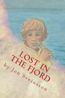 Image for Lost in the Fjord: The Adventures of Two Icelandic Boys