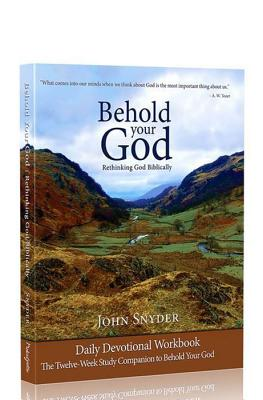 Image for Behold Your God Student Workbook: The Twelve-Week Study Companion To Behold Your God
