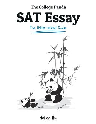 Image for The College Panda's SAT Essay: The Battle-tested Guide for the New SAT 2016 Essay