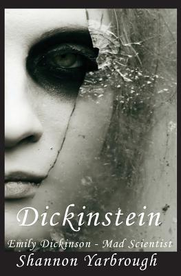 Image for Dickinstein: Emily Dickinson - Mad Scientist