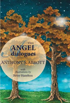 The Angel Dialogues, Abbott, Anthony
