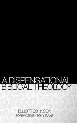 Image for A Dispensational Biblical Theology