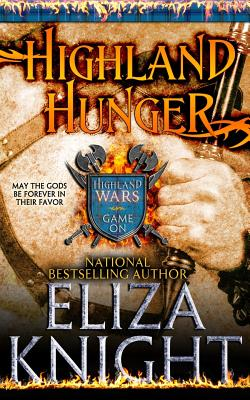 Highland Hunger (Highland Wars) (Volume 1), Knight, Eliza