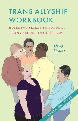Image for Trans Allyship Workbook: Building Skills to Support Trans People In Our Lives