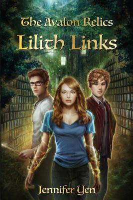 The Avalon Relics: Lilith Links, Yen, Jennifer