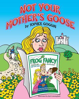 Image for NOT YOUR MOTHER'S GOOSE
