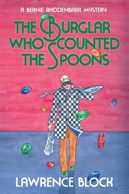 Image for The Burglar Who Counted the Spoons (Bernie Rhodenbarr)