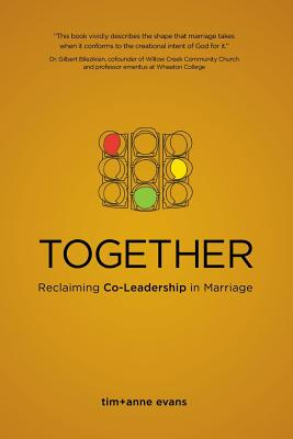 Image for Together: Reclaiming Co-Leadership in Marriage