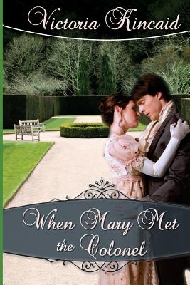 Image for When Mary Met the Colonel: A Pride and Prejudice Novella