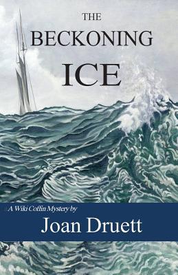 The Beckoning Ice (Wiki Coffin mysteries), Book 5, Druett, Joan