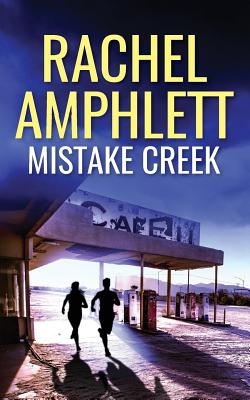 Mistake Creek, Amphlett, Rachel