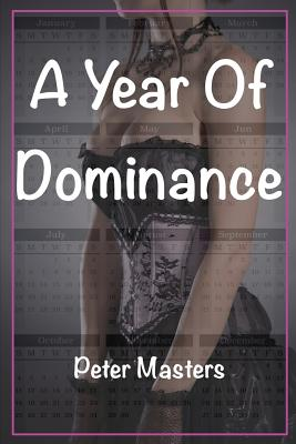 Image for A Year Of Dominance