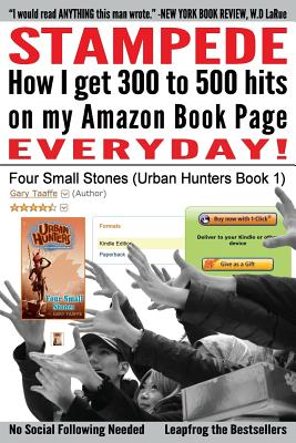 Image for Stampede: How I Get 300 to 500 hits on my Amazon Book Page Everyday!