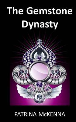 Image for The Gemstone Dynasty (GIANT Gemstones) (Volume 3)