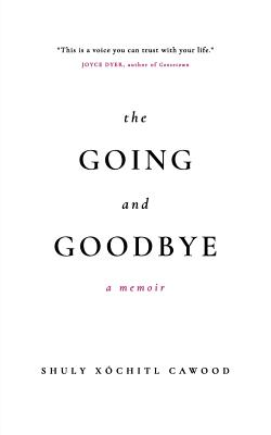 Image for Going and Goodbye, a memoir