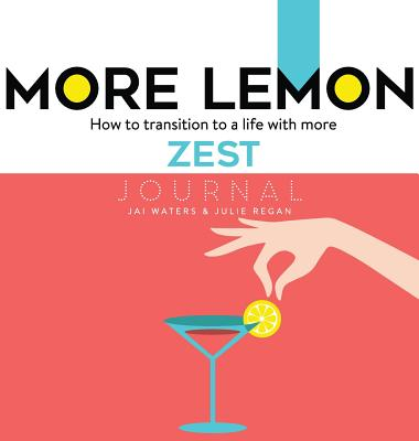 Image for MORE LEMON. How to transition to a life with more ZEST: Journal