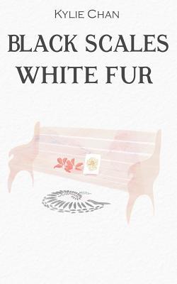 Black Scales White Fur, Chan, Kylie