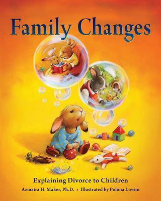 Image for Family Changes: Explaining Divorce to Children