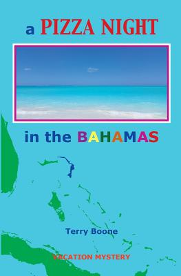Image for a PIZZA NIGHT in the BAHAMAS (New England Mysteries)
