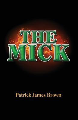 The Mick, Brown, Patrick J