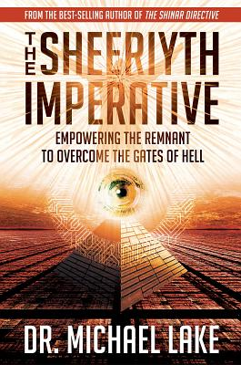 Image for The Sheeriyth Imperative: Empowering the Remnant to Overcome the Gates of Hell