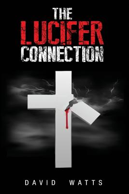 Image for The Lucifer Connection