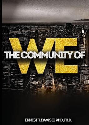The Community of We, Davis, Ernest T
