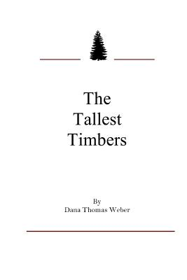 Image for The Tallest Timbers