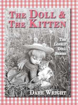 The Doll And The Kitten: The Lonely Doll Series, Wright, Dare