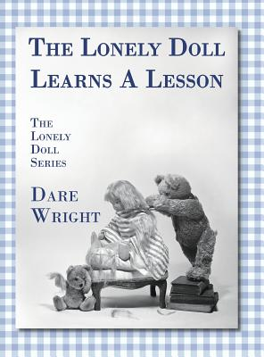 Image for The Lonely Doll Learns A Lesson: The Lonely Doll Series