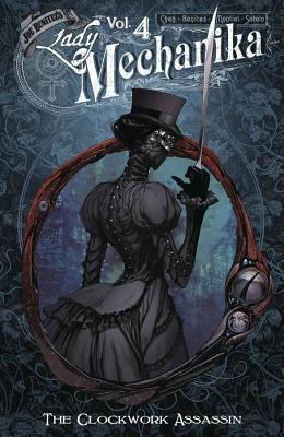 Image for Lady Mechanika, Vol. 4: Clockwork Assassin