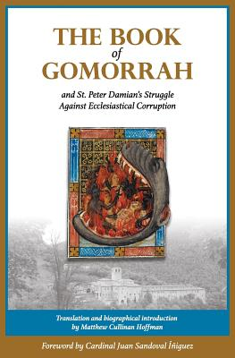 The Book of Gomorrah and St. Peter Damian's Struggle Against Ecclesiastical Corruption, St. Peter Damian