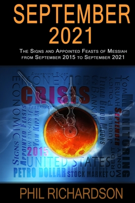 Image for September 2021: The Signs and Appointed Feasts of Messiah from September 2015 to September 2021