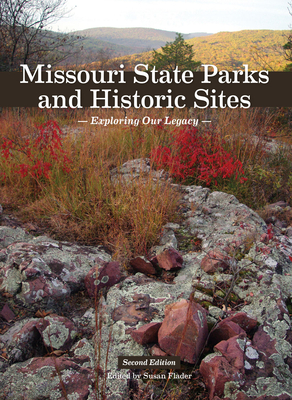 Image for Missouri State Parks and Historic Sites: Exploring Our Legacy