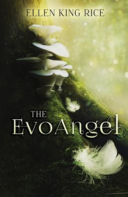 Image for The EvoAngel: A mushroom thriller